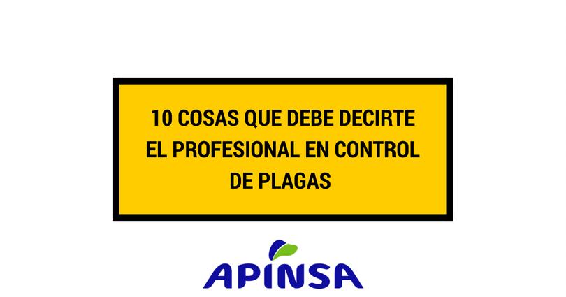 Cosas que debe decirte el profesional en control de plagas